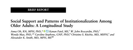 Social Support and Patterns of Institutionalization Among Older Adults: A Longitudinal Study.